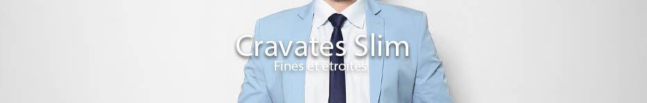 Cravates Slim 4, 5 ou 6 cm