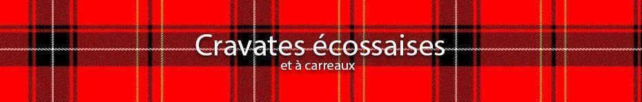 Cravates Écossaises ou Tartan