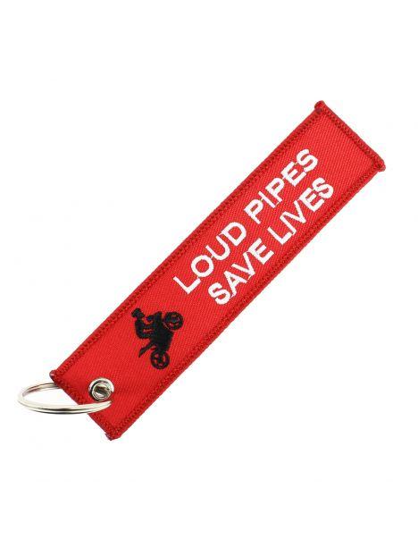 Porte clés LOUD PIPES SAVE LIVES Rouge