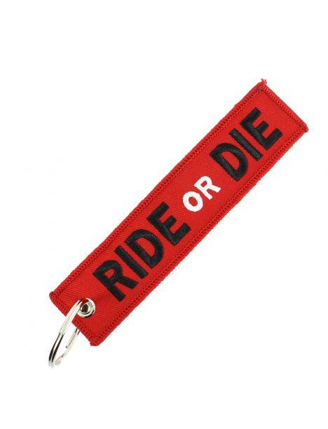 Porte clés RIDE OR DIE Rouge