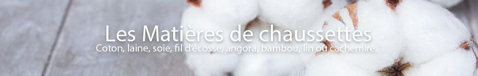 chaussette soie, lin, fil d'écosse, coton, bambou,
