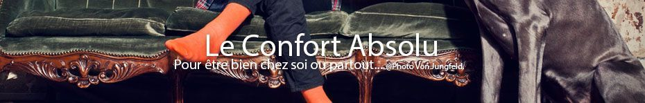 Confort absolu