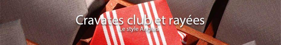 Bienvenue dans la categorie Rayées et Club sur Cravate Avenue - cravates-rayees