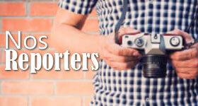 nos reporters et pigistes