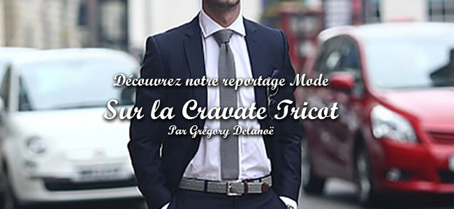 Article sur la Cravate Tricot